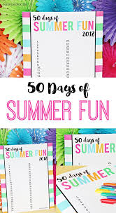 Diy Crafts Summer Fun Chart Free Printable For 50 Days Of
