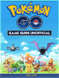 Smashwords – Pokémon Go Game Guide Unofficial – a book by The Yuw