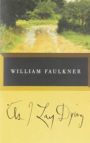 books every southerner should read as i lay dying by william faulkner