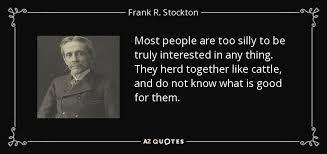 Quote Beauteous QUOTES BY FRANK R STOCKTON AZ Quotes