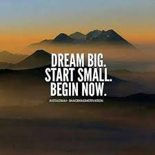 Small Dream Quotes Best of Inspirational Positive Quotes Dream Big Start Small Begin Now