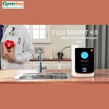 Máy lọc nước điện giải ion kiềm Fuji Smart K8 giá tốt - Enterbuy