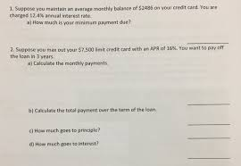 Estimate Credit Card Interest Solved 1 Suppose You Maintain An Average Monthly Balance