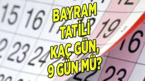 Bayram tatili kaç gün, ne zaman başlıyor 2021 (özel sektör ve kamu için  nasıl olacak)? Ramazan Bayramı tatili birleşti mi, 9 gün mü oldu? İşte son  dakika gelişmeleri... - Son Dakika Haberler Milliyet
