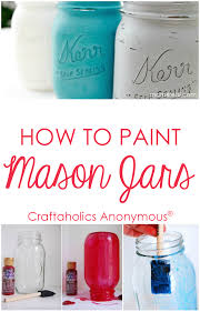 How To Decorate Mason Jars Craftaholics Anonymous How to Paint Mason Jars Tips and Tricks 78