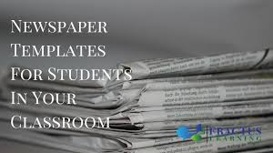 Newspaper App Template Helpful Newspaper Templates For Students In Your Classroom