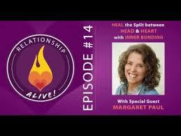 14 Heal The Split Between Head And Heart Inner Bonding With Margaret Paul