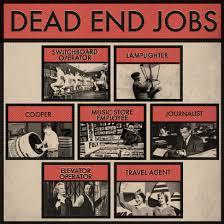 dead end job social media the next generations dead end job performline inc