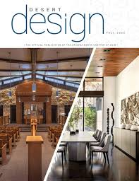 Desert Design Magazine Fall 2020 by Arizona North Chapter of ASID - issuu