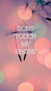 Cute Girly Wallpaper Dont Touch My ...