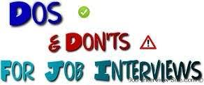 The Do S And Don Ts Of An Interview Job Interview Dos And Donts A Wise Checklist