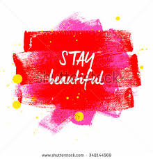 Red Beauty Quotes Best of Stay Beautiful Typography Poster Red Pink Stock Illustration