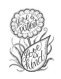 Small Picture LOVE is PATIENT love is KIND Adult Coloring Page Flower Art