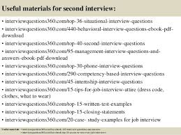 Questions For Second Interview Questions For A Second Interview Under Fontanacountryinn Com
