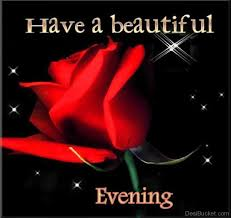 Have A Beautiful Evening Quotes Best of Good Evening Pictures Images Photos
