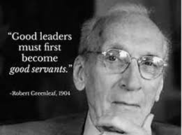 servant leadership and robert greenleaf robert greenleaf my interest in the servant leadership
