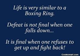 defeat quotes. defeat quote life is very similar to a boxing quotes r