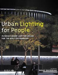 Urban Lighting Design Lighting Design Books