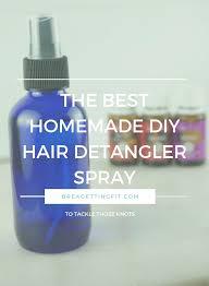 the best homemade diy hair detangler spray