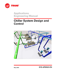 Series Counterflow Chiller Design Trane Sys Apm001 En Users Manual Manualzz Com