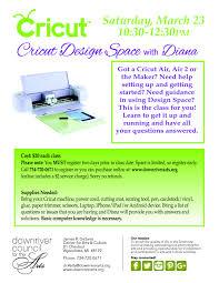 Online Cricut Design Cricut Classes With Cricut Design Space 03 23 19 Downriver
