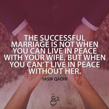 Love Relationship 40 Islamic Marriage Quotes PASS THE KNOWLEDGE Adorable Best Islamic Quotes About Fiance