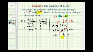 ex 2 find the equation of a line in slope intercept form given two points