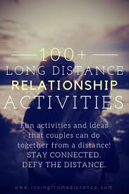 100 Activities For Long Distance Relationship Couples To Do While Apart