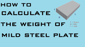 How To Calculate Weight Of Mild Steel Plate Learning Technology