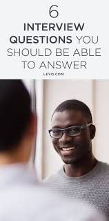 17 best ideas about situational interview questions 6 revealing interview questions you should always be prepared to answer