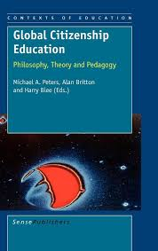 global citizenship education philosophy theory and pedagogy philosophy theory and pedagogy