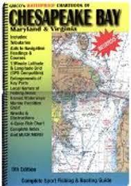 Chesapeake Bay Chart Book Chesapeake Bay Maryland And Virginia Chartbook 8th Edition