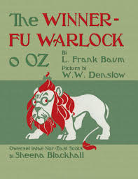the winnerfu warlock o oz by l frank baum translated into north east scots by sheena blackhall and ilrated by w w denslow