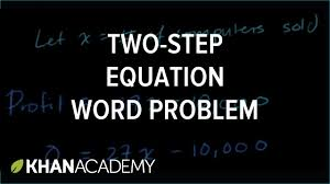 basic linear equation word problem 7th grade khan academy