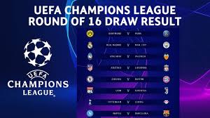 UEFA Champions League Round of 16 Draw Result 2019/20 Official ...