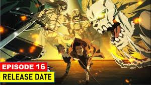 Berikut adalah link tempat nonton gratis download shuumatsu no valkyrie eps 6 subtitle indonesia raw english subbed terbaru mp4 mkv 360p 480p 720p 1080p batch rar zip. Attack On Titan Season 4 Episode 16 How To Watch Online Airtime Date
