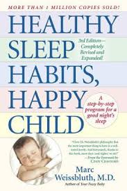 Healthy Sleep Habits Happy Child By Marc Weissbluth
