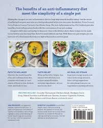 Anti Inflammatory Foods Chart The Anti Inflammatory Diet One Pot Cookbook 100 Easy All In
