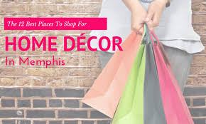 where to shop for home decor furnishings in memphis