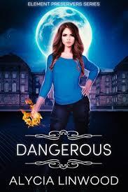 Dangerous eBook by Alycia Linwood   Rakuten Kobo