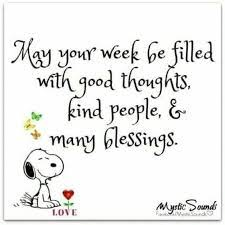 Best Wishes For A Most Blessed Week Ahead, My Friends....