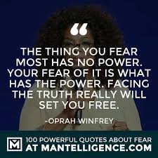 Facing Fear Quotes Inspiration 48 Fear Quotes To Crush Your Fears