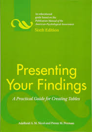 Presenting Your Findings A Practical Guide For Creating Tables Dr