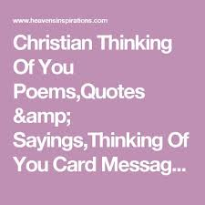 Christian Thinking Of You Quotes Best of Christian Thinking Of You PoemsQuotes SayingsThinking Of You