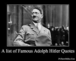 Hitler Quotes Impressive Famous Adolf Hitler Quotes On War Politics Nationalism