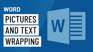 Word 2016: Pictures and Text Wrapping