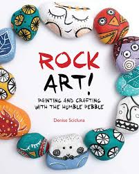 com rock art painting and crafting with the humble pebble 9781438005324 denise scicluna books