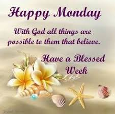 Monday Good Morning Quotes Best of Good Morning Monday Greetings Pinterest Mondays Blessings And