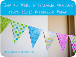 Triangle Banner How To Make A Triangle Banner With 12x12 Scrapbook Paper At