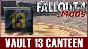 Fallout 4 Mods - Vault 13 Canteen - YouTube